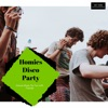 Homies Disco Party - Dance Music For Fun With Friends