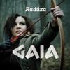 Gaia - Raduza