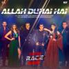 Allah Duhai Hai From Race 3 - Amit Mishra, Jonita Gandhi, Sriram Chandra & Raja Kumari mp3