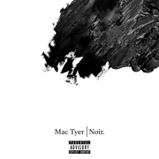 Noir - Mac Tyer