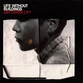 Life Without Buildings - Juno