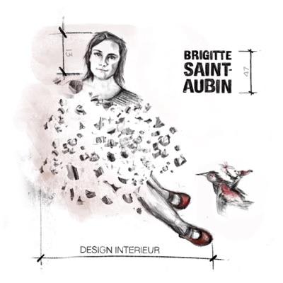 Brigitte Saint-Aubin– Design intérieur