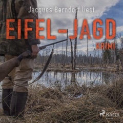 Eifel-Jagd: Kriminalroman aus der Eifel