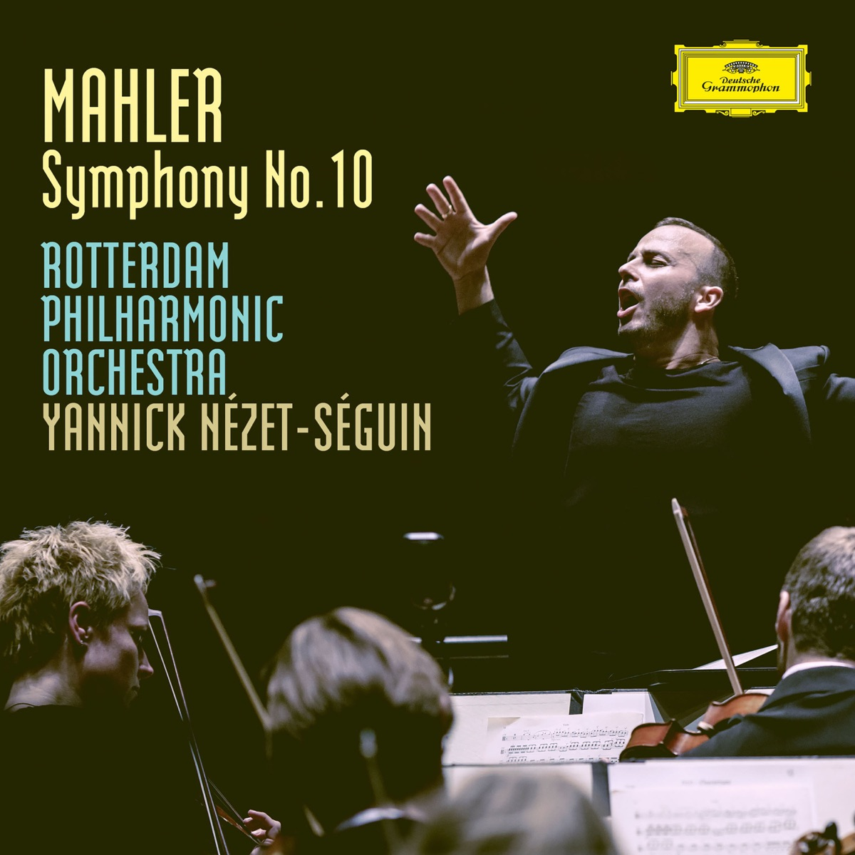 Mahler Symphony No10 In F Sharp Unfinished - Ed Deryck Cooke Rotterdam Philharmonic Orchestra  Yannick Nézet-Séguin CD cover