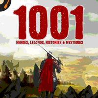 Podcast cover art for 1001 Heroes, Legends, Histories & Mysteries Podcast