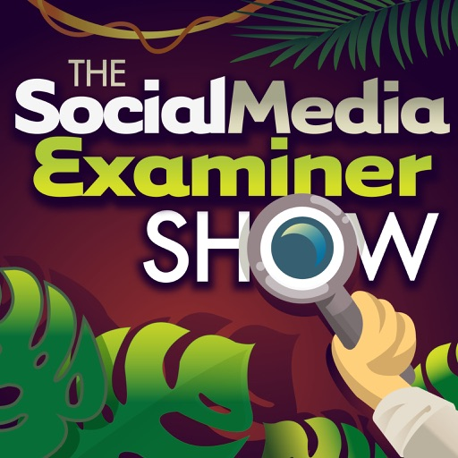 Cover image of The Social Media Examiner Show
