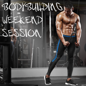 Various Artists - Bodybuilding Weekend Session