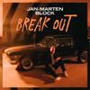 Jan-Marten Block - Break Out Grafik