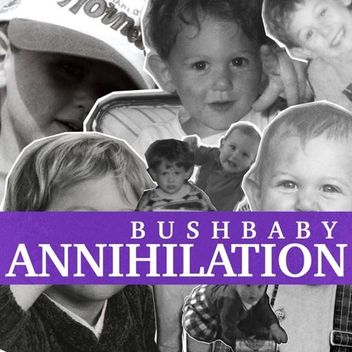Annihilation - Single by Bushbaby