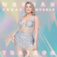 MEGHAN TRAINOR - Treat Myself Chords and Lyrics