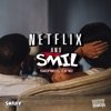 Netflix and Smil - EP, Smiley