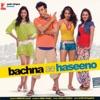 Bachna Ae Haseeno Original Soundtrack