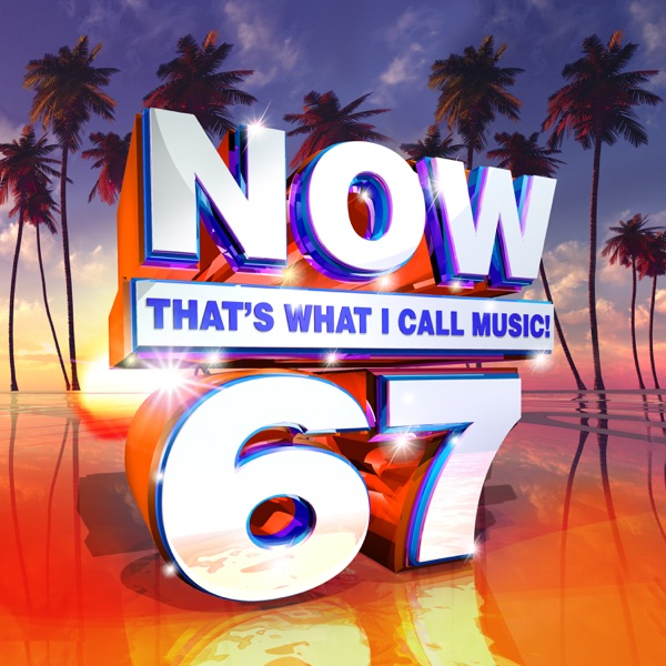Now That's What I Call Music, Vol. 67 Various Artists album cover