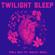 Perla Nalu - Twilight Sleep (feat. Shelley Segal)