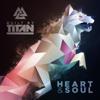 Built By Titan - Heart & Soul artwork