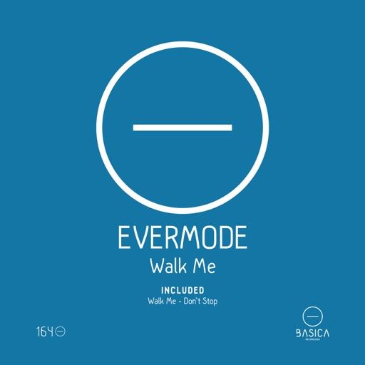 Walk Me - Single by EverMode