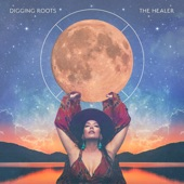 Digging Roots - The Healer