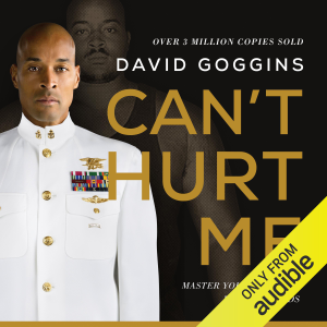 Can't Hurt Me: Master Your Mind and Defy the Odds (Unabridged)