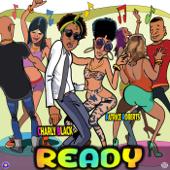 Ready - Charly Black & Patrice Roberts