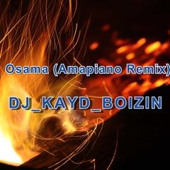 Osama (Amapiano Remix)