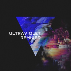 Ultraviolet (Remixed) Mp3 Download