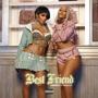 Best Friend (feat. Doja Cat) - Saweetie - Saweetie