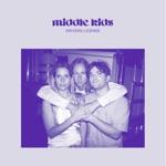 "Middle Kids - ""Driver's License (Triple J Like a Version)"