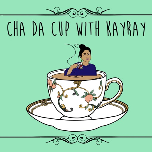 Cover image of Cha Da Cup with KayRay