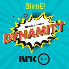 BlimE! – Dynamitt