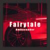 Fairytale - Ambassador mp3