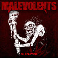 Malevolents - Gladiator artwork