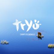 Chants de bataille - Tryo