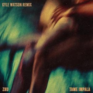 ZHU & Tame Impala - My Life