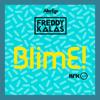 Freddy Kalas - BlimE artwork