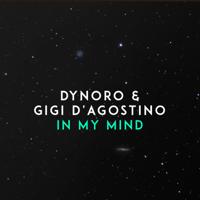 descargar bajar mp3 Dynoro & Gigi D'Agostino In My Mind