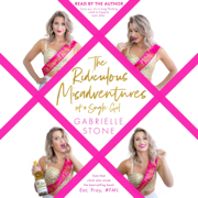 The Ridiculous Misadventures of a Single Girl: Eat, Pray, #FML, Book 2 (Unabridged)