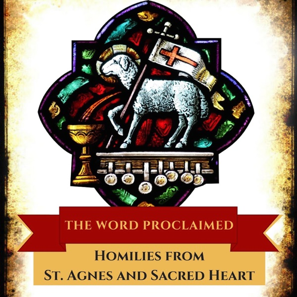 The Word Proclaimed: Homilies from St. Agnes in Walker, MN