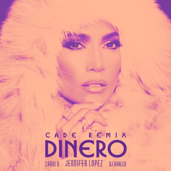 Dinero (feat. DJ Khaled & Cardi B) [CADE Remix] - Single
