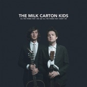 The Milk Carton Kids - You Break My Heart