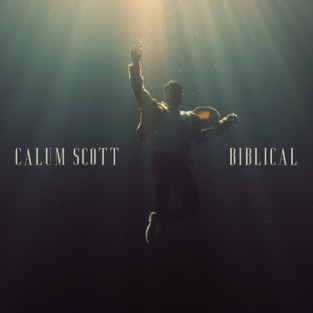 Calum Scott – Biblical – Single [iTunes Plus AAC M4A]