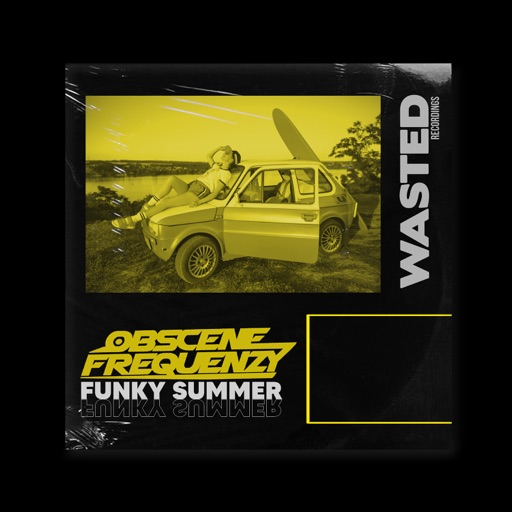 Funky Summer - Single by Obscene Frequenzy