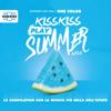 Artisti Vari - KISS KISS PLAY SUMMER 2021 artwork