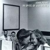 John Prine - Dear John (I Sent Your Saddle Home)