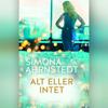 Alt eller intet - Simona Ahrnstedt