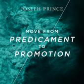 Move from Predicament to Promotion