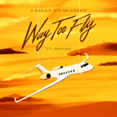 [Download] Way Too Fly (feat. Davido) MP3