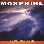 Morphine - Let's Take a Trip Together