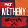Side-Eye NYC (V1.IV) - Pat Metheny