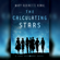 Mary Robinette Kowal - The Calculating Stars: A Lady Astronaut Novel (Unabridged)