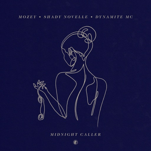 Midnight Caller - Single by Shady Novelle & Dynamite MC & Mozey